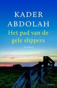 Het pad van de gele slippers-Kader Abdolah