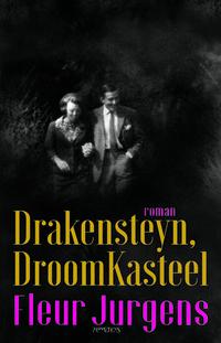 Drakensteyn, droomkasteel-Fleur Jurgens