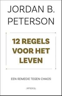 12 Regels Voor Het Leven-Jordan Peterson