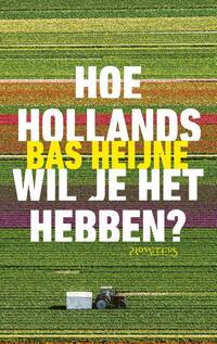 Hoe Hollands wil je het hebben?-Bas Heijne