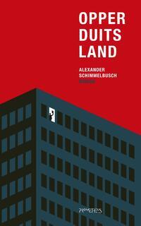 Opperduitsland-Alexander Schimmelbusch-eBook