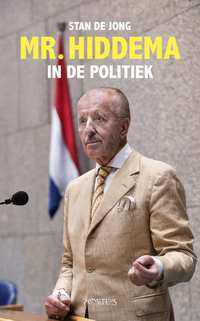 Mr. Hiddema in de politiek-Stan de Jong