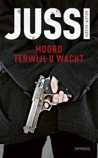 Moord terwijl u wacht-Jussi Adler-Olsen