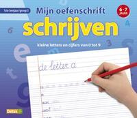 Mijn Oefenschrift - Schrijven 6-7 Jaar-
