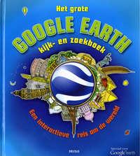 Het grote google earth kijk- en zoekboek-Clive Gifford