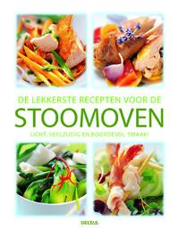 De lekkerste recepten voor de stoomoven. Licht, veelzijdig en boordevol smaak!-Michael Koch
