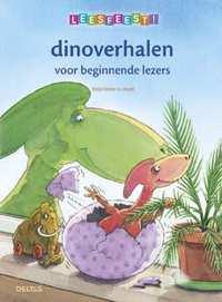 Leesfeest! Dinoverhalen voor beginnende lezers  6+-Katja Reider
