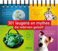 301 leugens en mythes die iedereen gelooft
