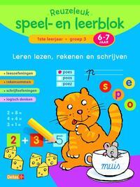 Reuzeleuk speel- en leerblok: leren lezen, rekenen en schrijven (6-7 jaar)-