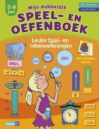 Mijn dubbeldik speel- en oefenboek (7-9 j.) - taal- en rekenoefeningen-