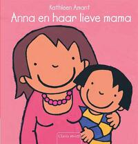Anna en haar lieve mama-Kathleen Amant