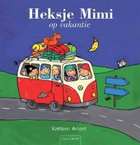 Heksje Mimi op vakantie-Kathleen Amant