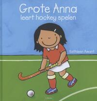 Grote Anna leert hockey spelen-Kathleen Amant
