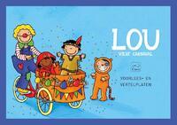 Lou viert carnaval. Voorlees- en vertelplaten-Kathleen Amant