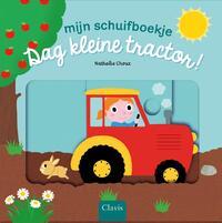 Dag kleine tractor!-Nathalie Choux