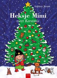 Heksje Mimi viert Kerstmis-Kathleen Amant