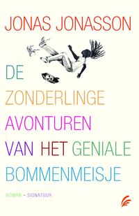 De zonderlinge avonturen van het geniale bommenmeisje-Jonas Jonasson-eBook