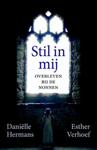 Stil in mij-Daniëlle Hermans, Esther Verhoef-eBook