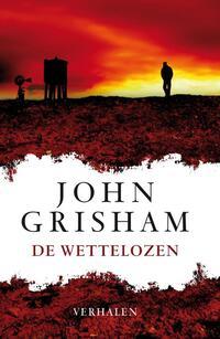 De wettelozen-John Grisham-eBook