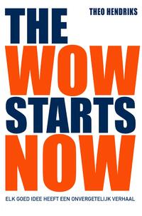 The wow starts now-Theo Hendriks-eBook