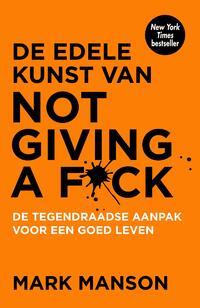 De edele kunst van not giving a f*ck-Mark Manson-eBook