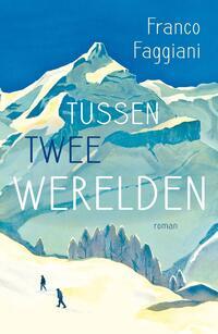 Tussen twee werelden-Franco Faggiani-eBook