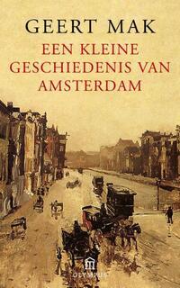 Een kleine geschiedenis van Amsterdam-Geert Mak-eBook