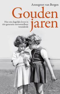 Gouden jaren-Annegreet van Bergen-eBook