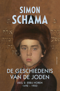 De geschiedenis van de Joden - deel 2 - 1492 tot 1900-Simon Schama