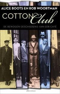 Cotton club-Alice Boots, Rob Woortman-eBook