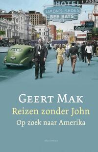 Reizen zonder John-Geert Mak