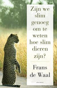 Zijn we slim genoeg om te weten hoe slim dieren zijn-Frans de Waal-eBook