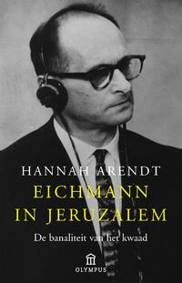 Eichmann in Jeruzalem-Hannah Arendt-eBook