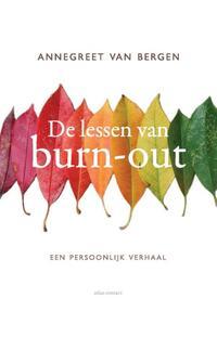 De lessen van Burn-out-Annegreet van Bergen