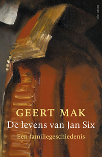 De levens van Jan Six-Geert Mak