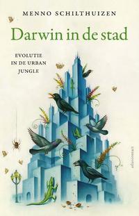 Darwin in de stad-Menno Schilthuizen