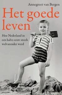 Het goede leven-Annegreet van Bergen-eBook