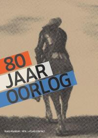 80 Jaar Oorlog-Gijs van der Ham, Judith Pollmann, Peter Vandermeersch-eBook