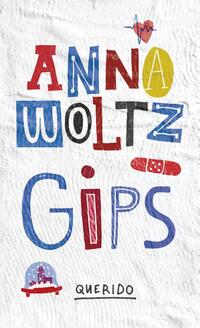 Gips-Anna Woltz