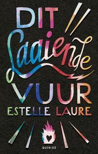 Dit laaiende vuur-Estelle Laure-eBook
