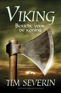 Bericht voor de koning-Tim Severin-eBook