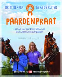 Paardenpraat-Britt Dekker, Esra de Ruiter