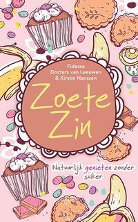Zoete zin-Fidessa Docters van Leeuwen, Kirstin Hanssen