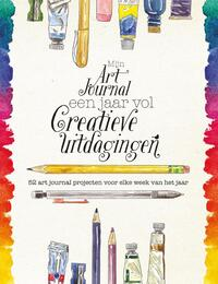 Mijn art journal een jaar vol creatieve uitdagingen-Chelsea Ward