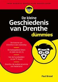 De kleine Geschiedenis van Drenthe voor Dummies-Paul Brood
