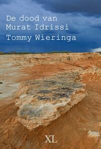 De dood van Murat Idrissi-Tommy Wieringa