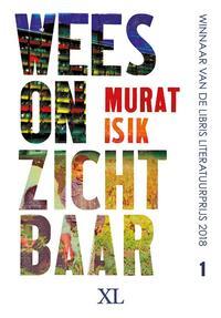 Wees onzichtbaar - grote letter uitgave-Murat Isik