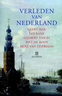 Verleden van Nederland-Geert Mak, Gijsbert van Es, Jan Bank, Piet de Rooy, René van Stipriaan