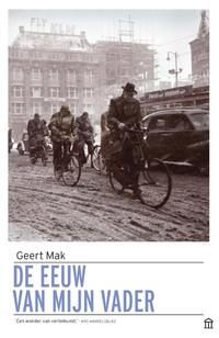 De eeuw van mijn vader-Geert Mak