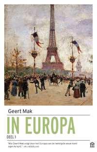 In Europa set (deel 1 en 2)-Geert Mak